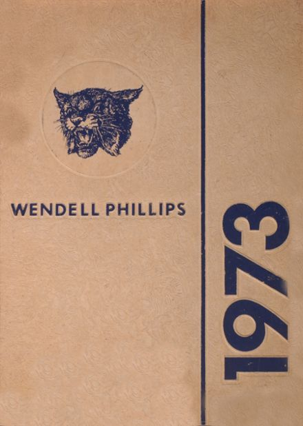 1973 Wendell Phillips High School Yearbook Cover