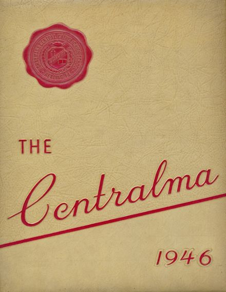 1946 Central Catholic High School Yearbook Cover