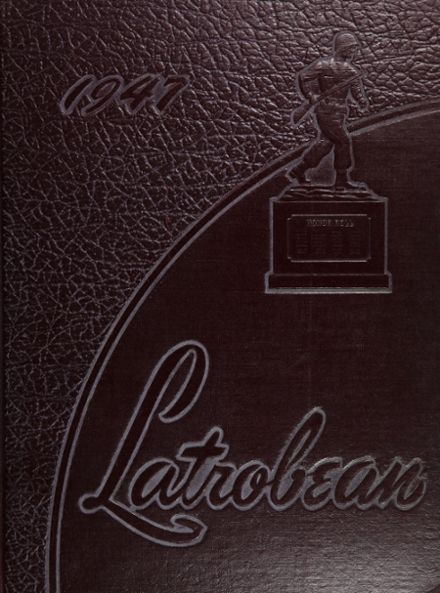 1947 Greater Latrobe High School Yearbook Cover
