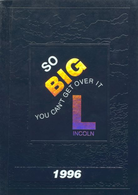 1996 Lincoln High School Yearbook Cover