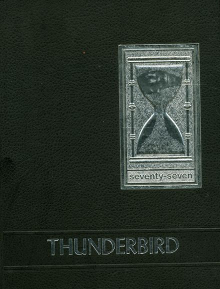 1977 Thunderbird Adventist Academy Yearbook Cover
