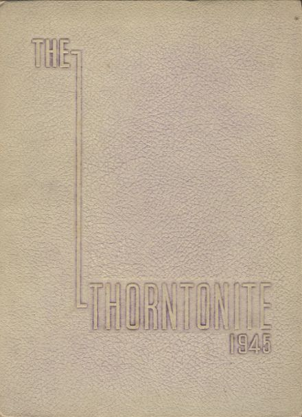 1945 Thornton Township High School Yearbook Cover