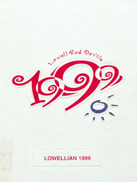 1999 Lowell High School Yearbook Cover