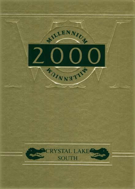 2000 Crystal Lake South High School Yearbook Cover