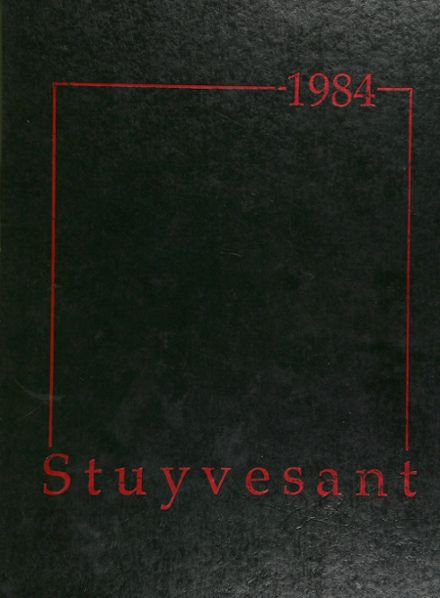 1984 Stuyvesant High School Yearbook Cover