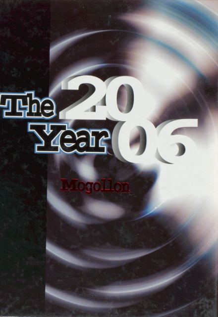 2006 Mogollon High School Yearbook Cover