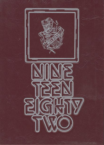 1982 Melrose High School Yearbook Cover
