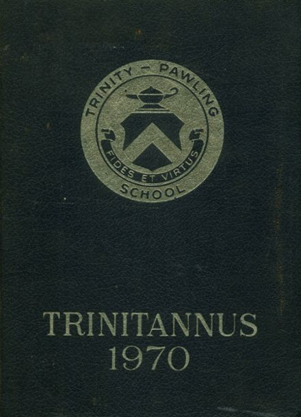 1970 Trinity Pawling High School Yearbook Cover