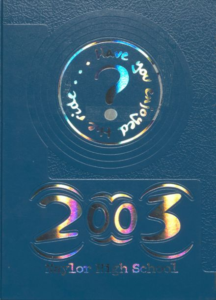 2003 Naylor High School Yearbook Cover