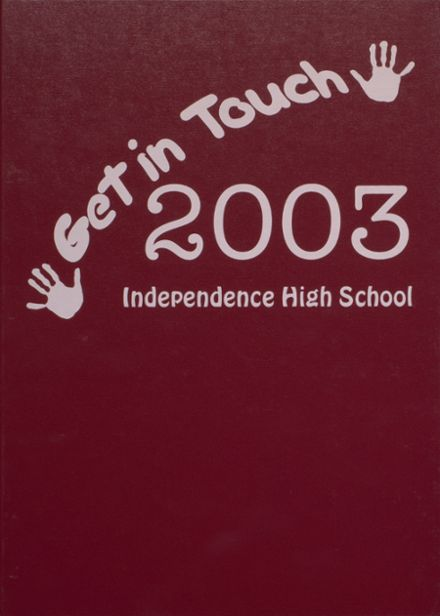 2003 Independence Christian High School Yearbook Cover