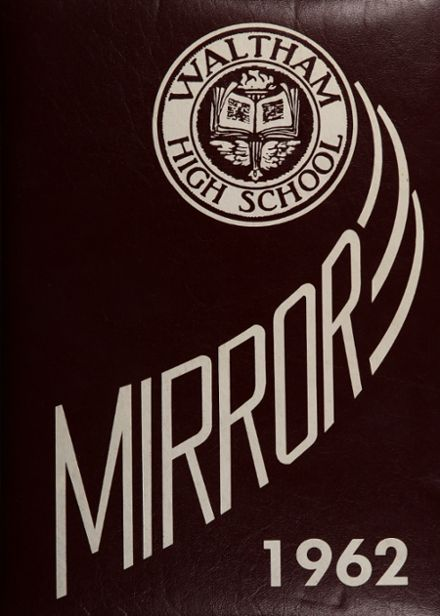 1962 Waltham High School Yearbook Cover