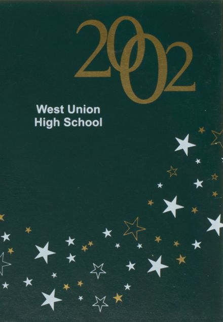 2002 West Union High School Yearbook Cover
