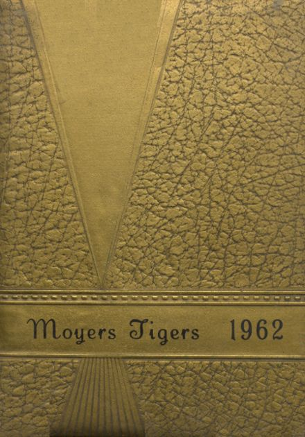 1962 Moyers High School Yearbook Cover