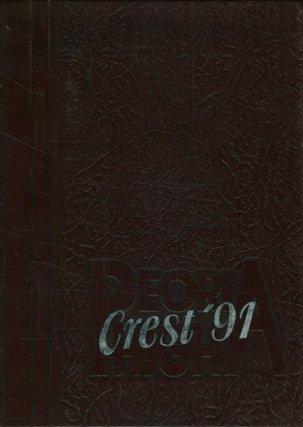 1991 Peoria High School Yearbook Cover