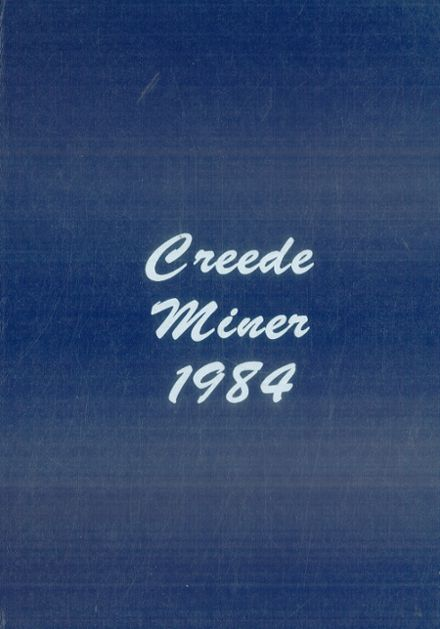 1984 Creede High School Yearbook Page 1