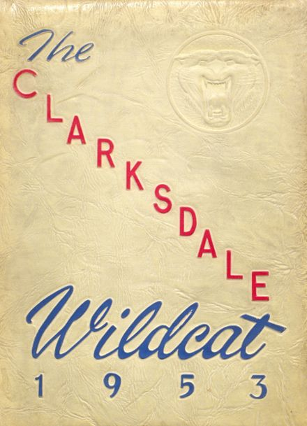 1953 Clarksdale High School Yearbook Cover