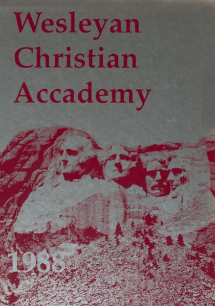 1988 Wesleyan Christian Academy Yearbook Cover