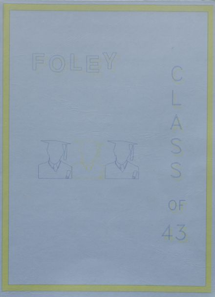 1943 Foley High School Yearbook Cover