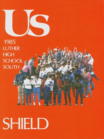 1985 Luther South High School Yearbook Page 1