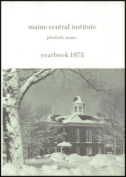1973 Maine Central Institute Yearbook Page 5