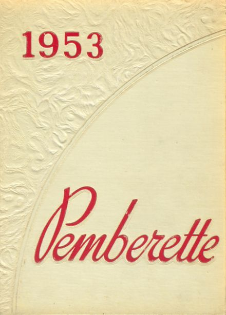 1953 Pemberville High School Yearbook Page 1