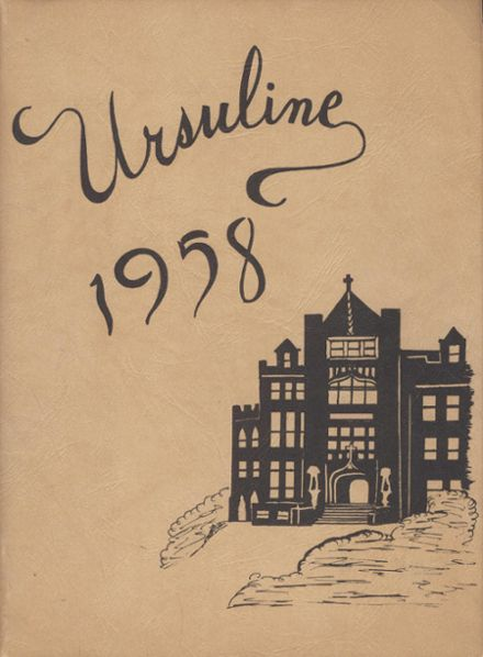 1958 Ursuline Academy Yearbook Cover
