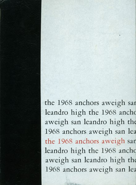 1968 San Leandro High School Yearbook Cover