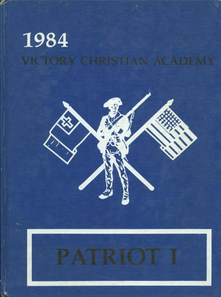 1984 Victory Christian Academy Yearbook Cover