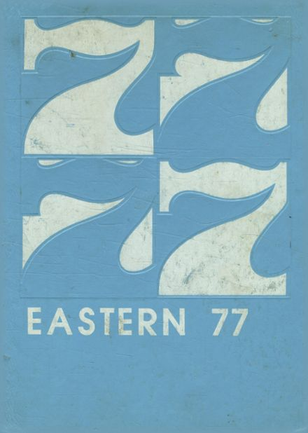 1977 Eastern High School Yearbook Cover