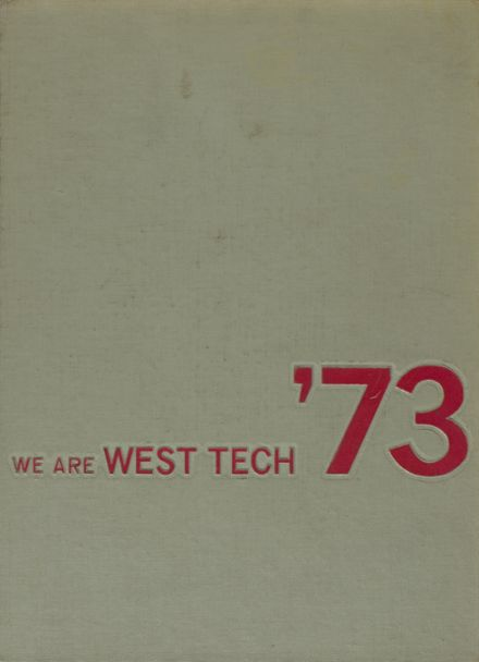 1973 West Technical High School Yearbook Cover