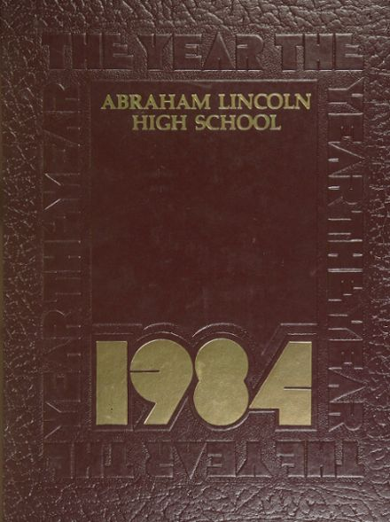 1984 Abraham Lincoln High School Yearbook Cover