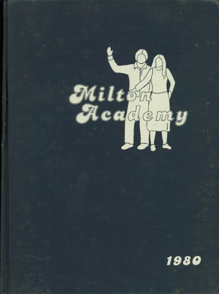 1980 Milton Academy Yearbook Cover