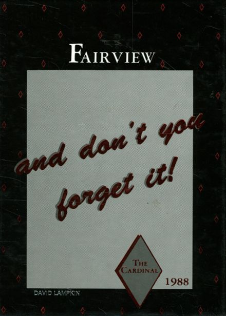 1988 Fairview High School (thru 1991) Yearbook Cover