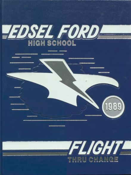 1989 Edsel Ford High School Yearbook Cover