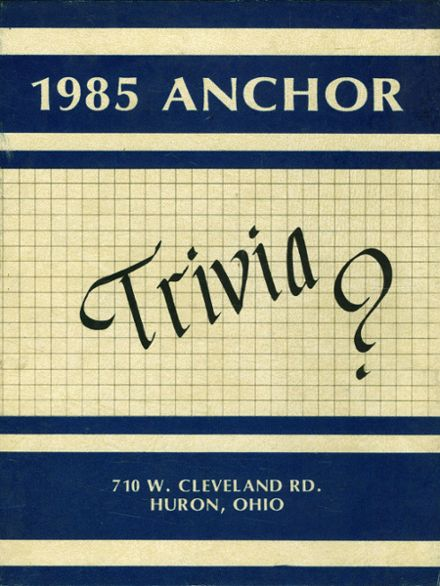 1985 Huron High School Yearbook Cover