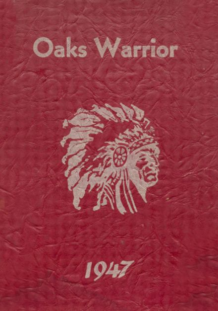 1947 Oaks-Mission High School Yearbook Cover