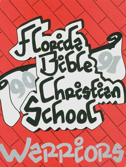 1991 Florida Bible Christian School Yearbook Cover