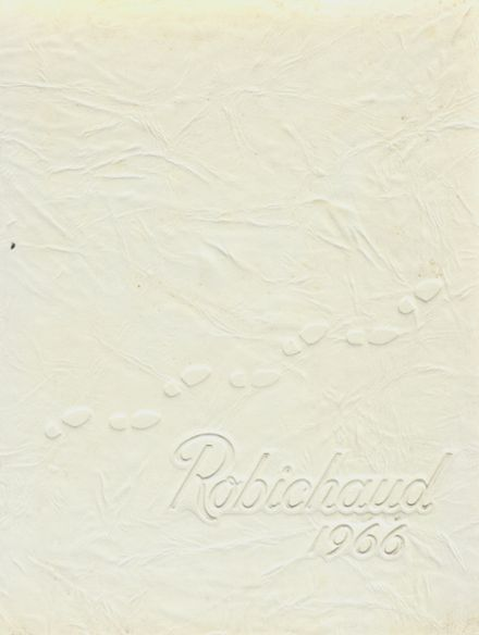 1966 Robichaud High School Yearbook Cover