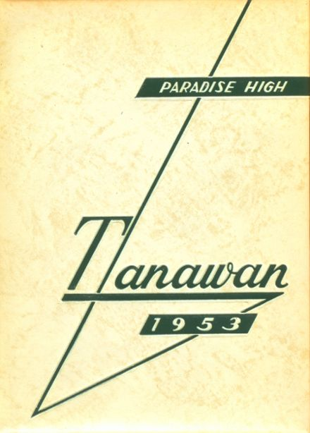 1953 Paradise High School Yearbook Cover