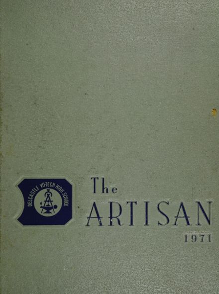 1971 Delcastle Technical Vocational High School Yearbook Cover