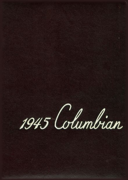 1945 Columbia City High School Yearbook Cover