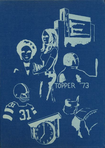 1973 Hillwood High School Yearbook Cover