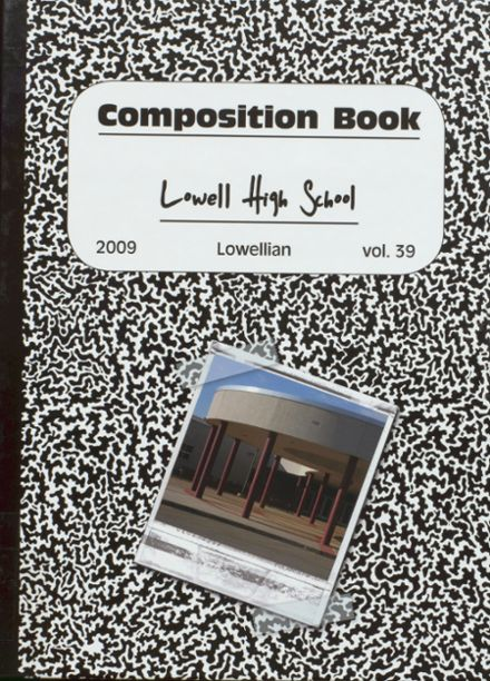 2009 Lowell High School Yearbook Cover