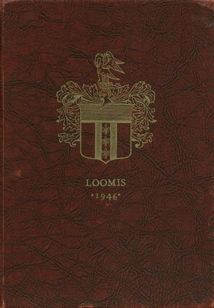 1946 Loomis-Chaffee School Yearbook Cover