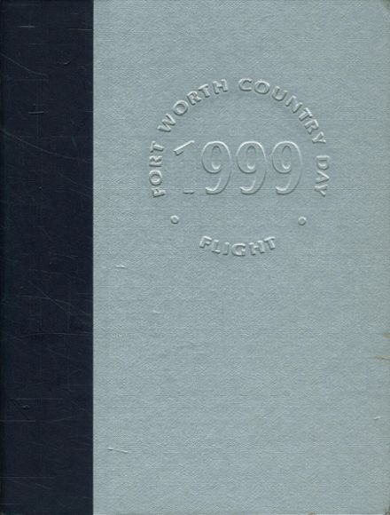 1999 Ft. Worth Country Day Yearbook Cover