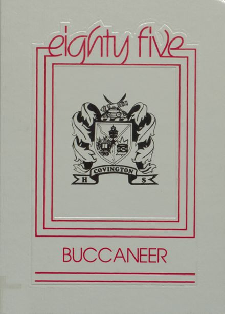1985 Covington High School Yearbook Cover