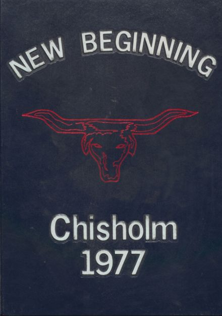 1977 Chisholm High School Yearbook Cover