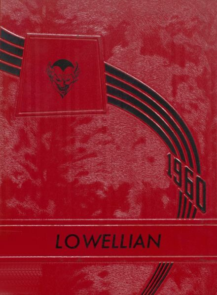 1960 Lowell High School Yearbook Cover