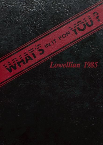 1985 Lowell High School Yearbook Cover