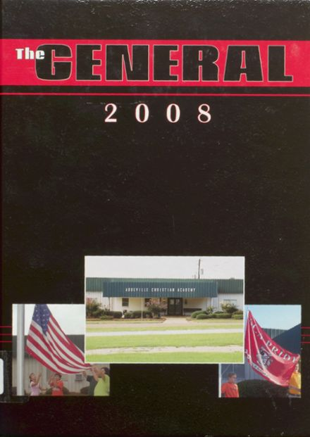 2008 Abbeville Christian Academy Yearbook Cover